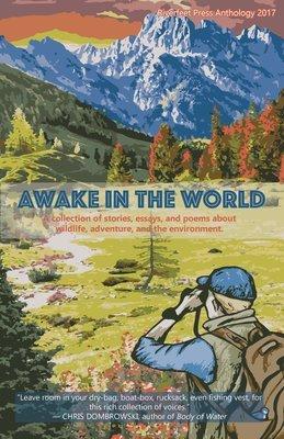 Awake in the World: Riverfeet Press Anthology