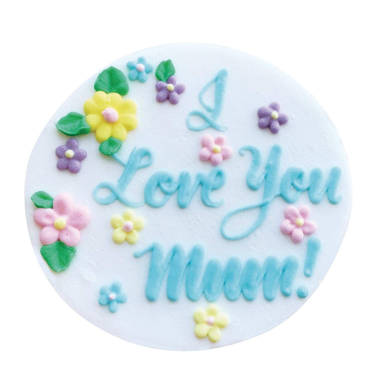 I Love You Mum Sugar Plaque