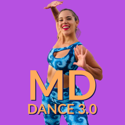 MD DANCE 3.0 (3meses)