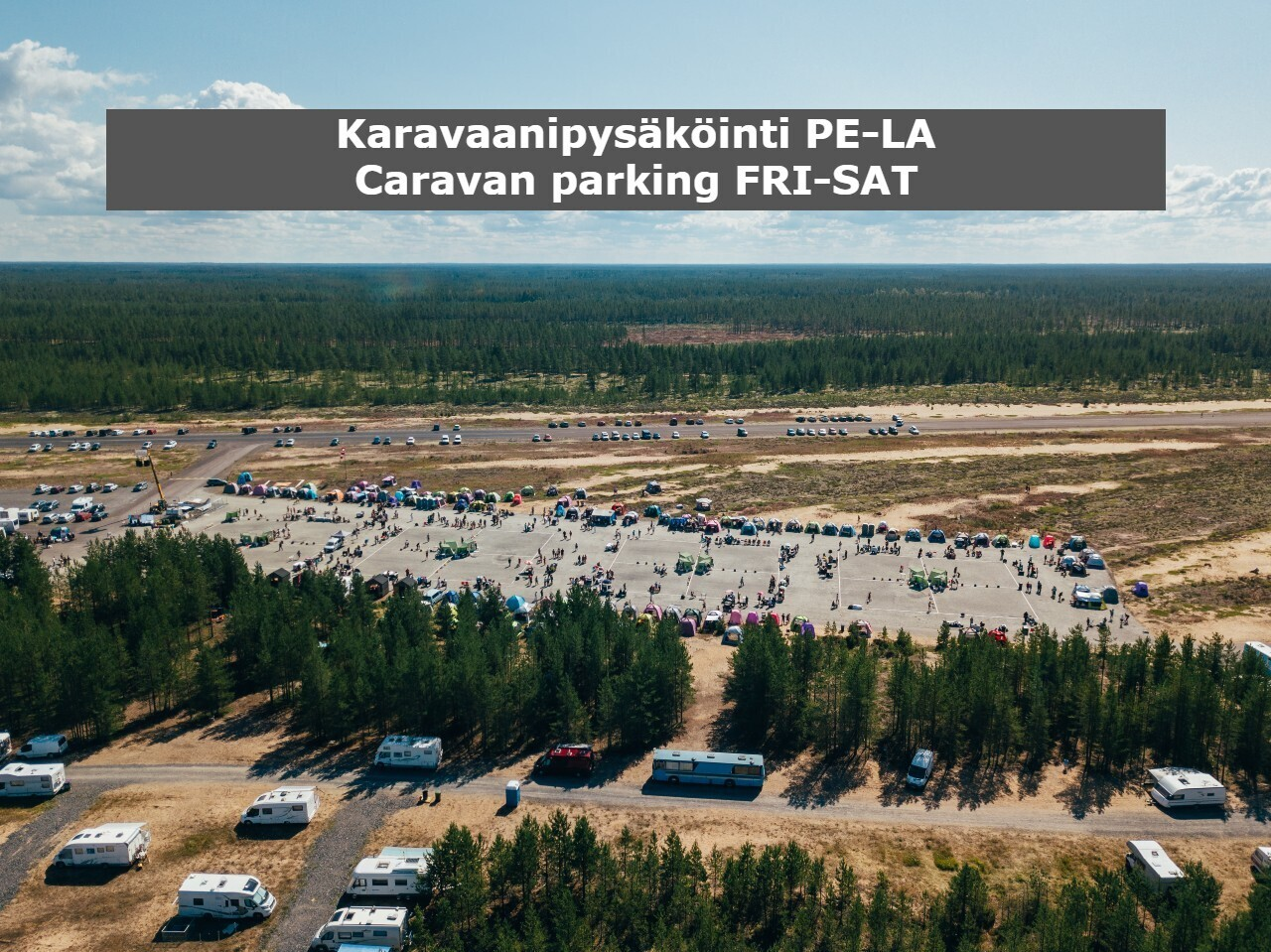 Karavaanipaikoitus pe-la / Caravan parking Fri-Sat