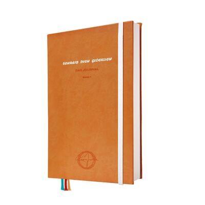 Schreib Dich Glücklich - Das Journal - Band 1