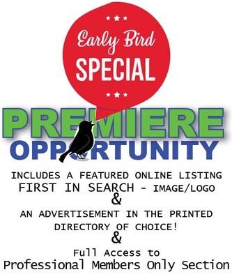 EARLY BIRD PREMIERE OPPORTUNITY