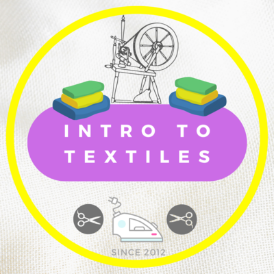 Introduction to Textiles : STARTS FEB 2022 TBC 10:30AM- 1:30PM or 6-9pm sign up by 15 OCT to save with Early Bird Promo!