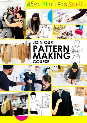 PATTERN MAKING I - last group for 2021! SAT 30 OCT 2:30- 5:30pm  x 6 sessions