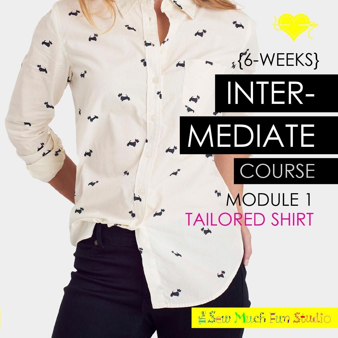 Intermediate Course- Shirts module I: start MON 1 NOV 6-9pm X 6 SESSIONS