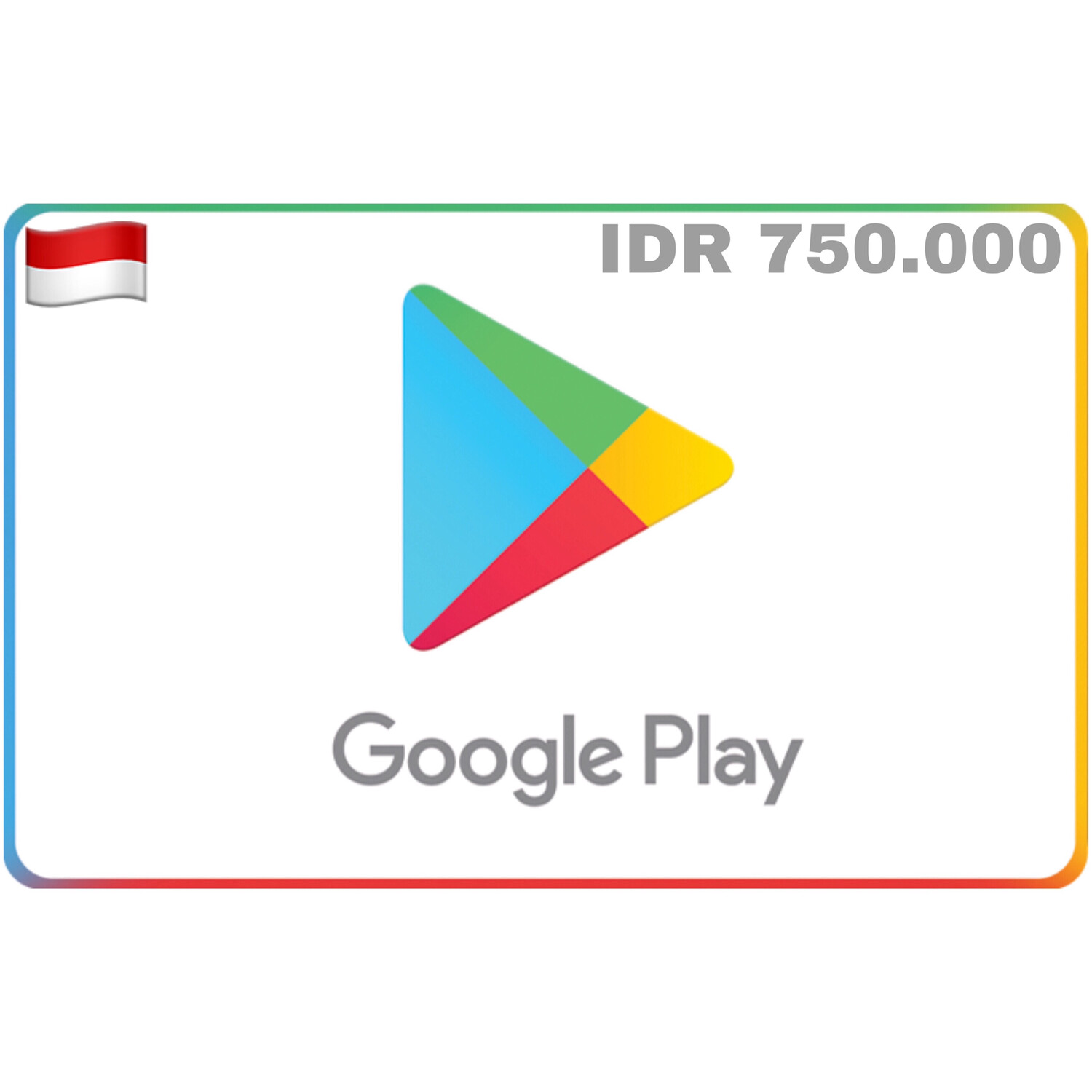 Google Play Indonesia IDR 750.000