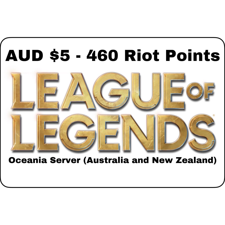 League of Legends AUD $5 Oceania Server 460 Riot Points