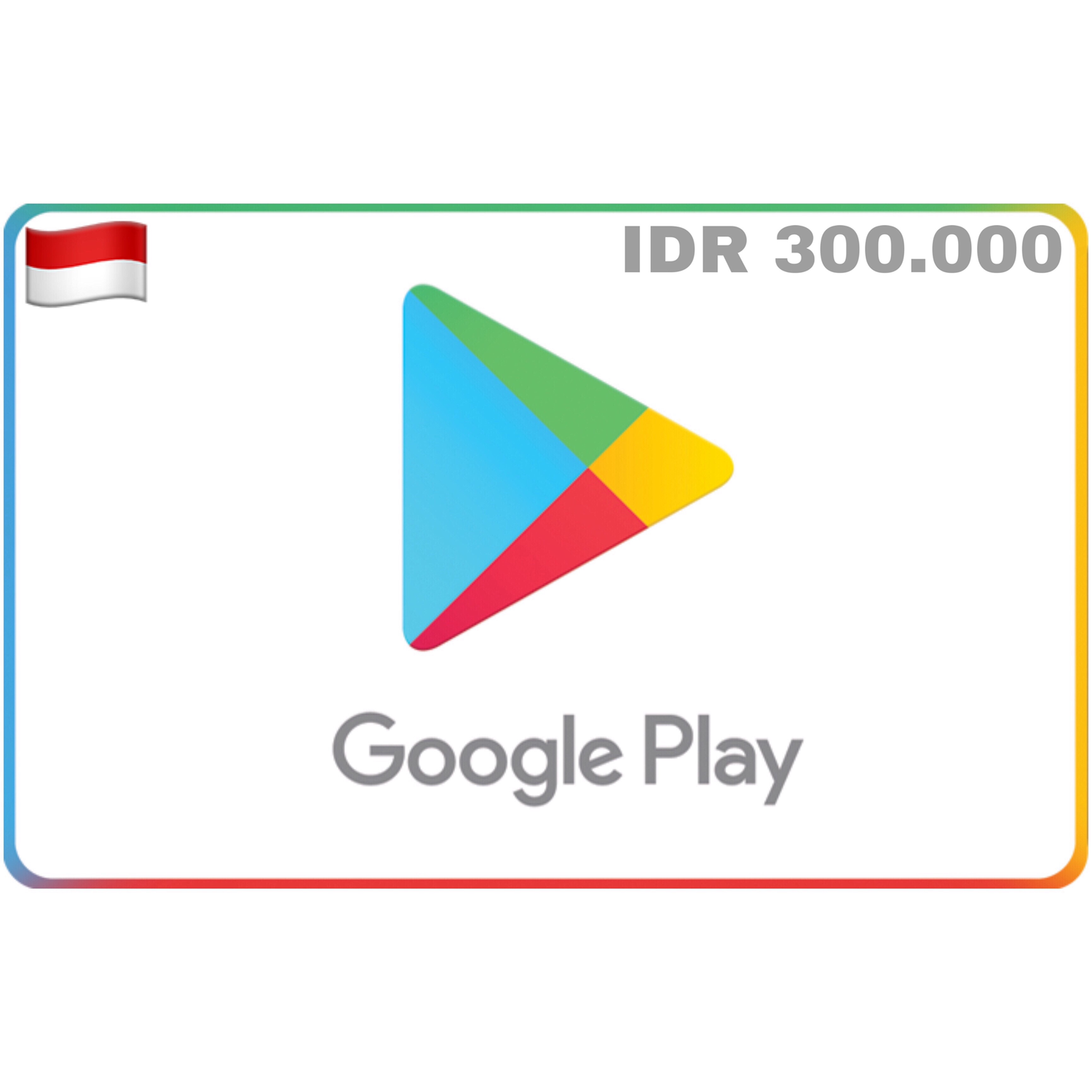 Google Play Indonesia IDR 300.000