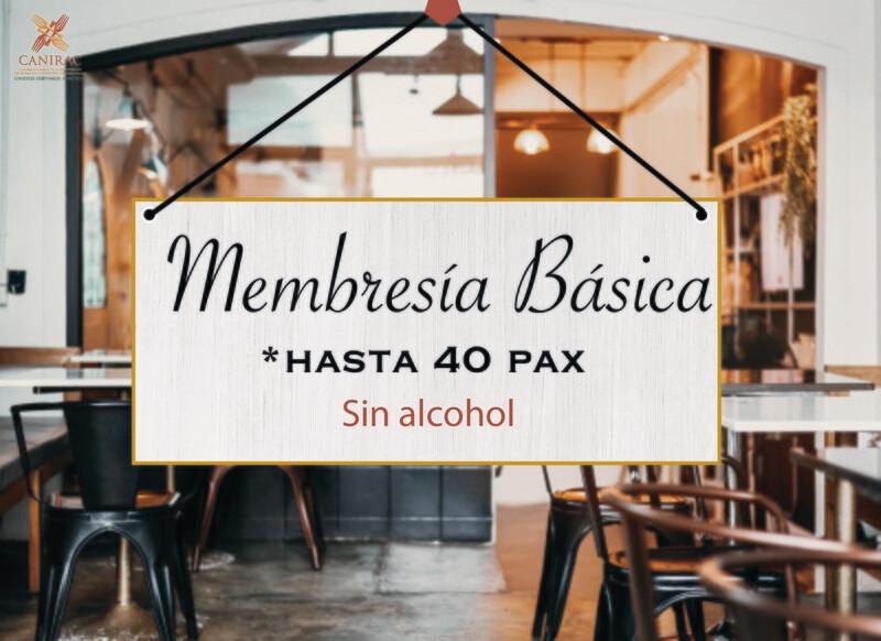 MEMBRESÍA BÁSICA, SIN ALCOHOL