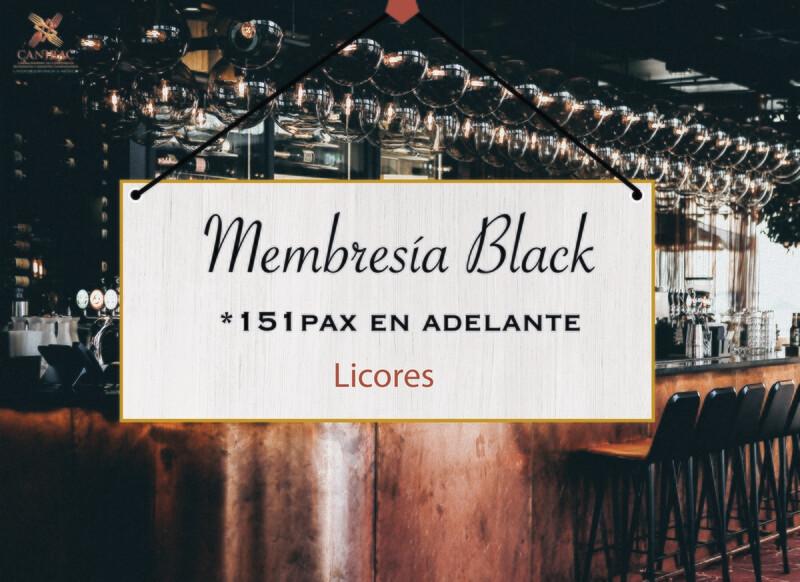 MEMBRESÍA BLACK, LICORES