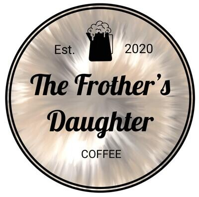 The Frother's Daughter Sticker