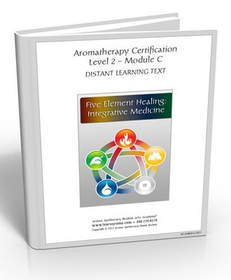 Aromatherapy Level 2-Integrative Medicine: Five Element Healing  (Hard Copy Course) + 5 Element Essential Oil Kit