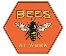 Bees at Work Sign