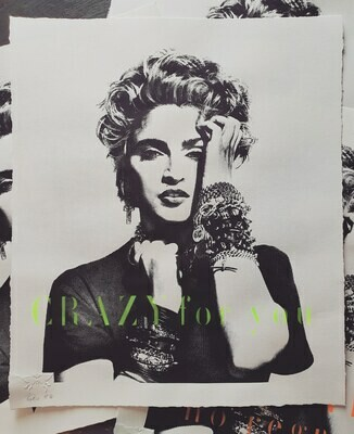"""Madonna """"CRAZY for you"""" unframed"""