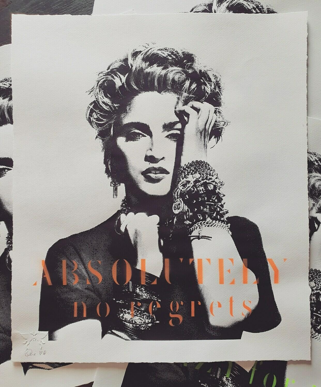 "Madonna ""ABSOLUTELY no regrets"" unframed"