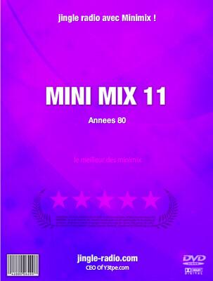 Jingle radio Mini Mix numéro 11