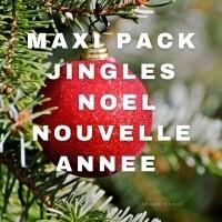 Pack maxi jingles noël et nouvelle année
