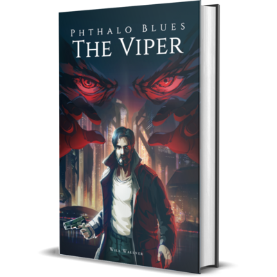 Phthalo Blues 2: The Viper - Paperback