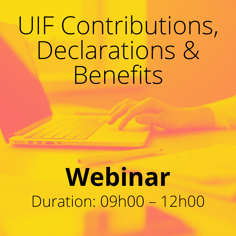 UIF Contributions, Declarations & Benefits Webinar