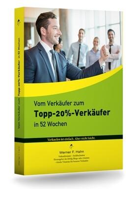 Fachbuch: Vom Verkäufer zum Topp-20%-Verkäufer in 52 Wochen