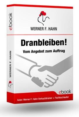 ebook: Dranbleiben - Vom Angebot zum Auftrag