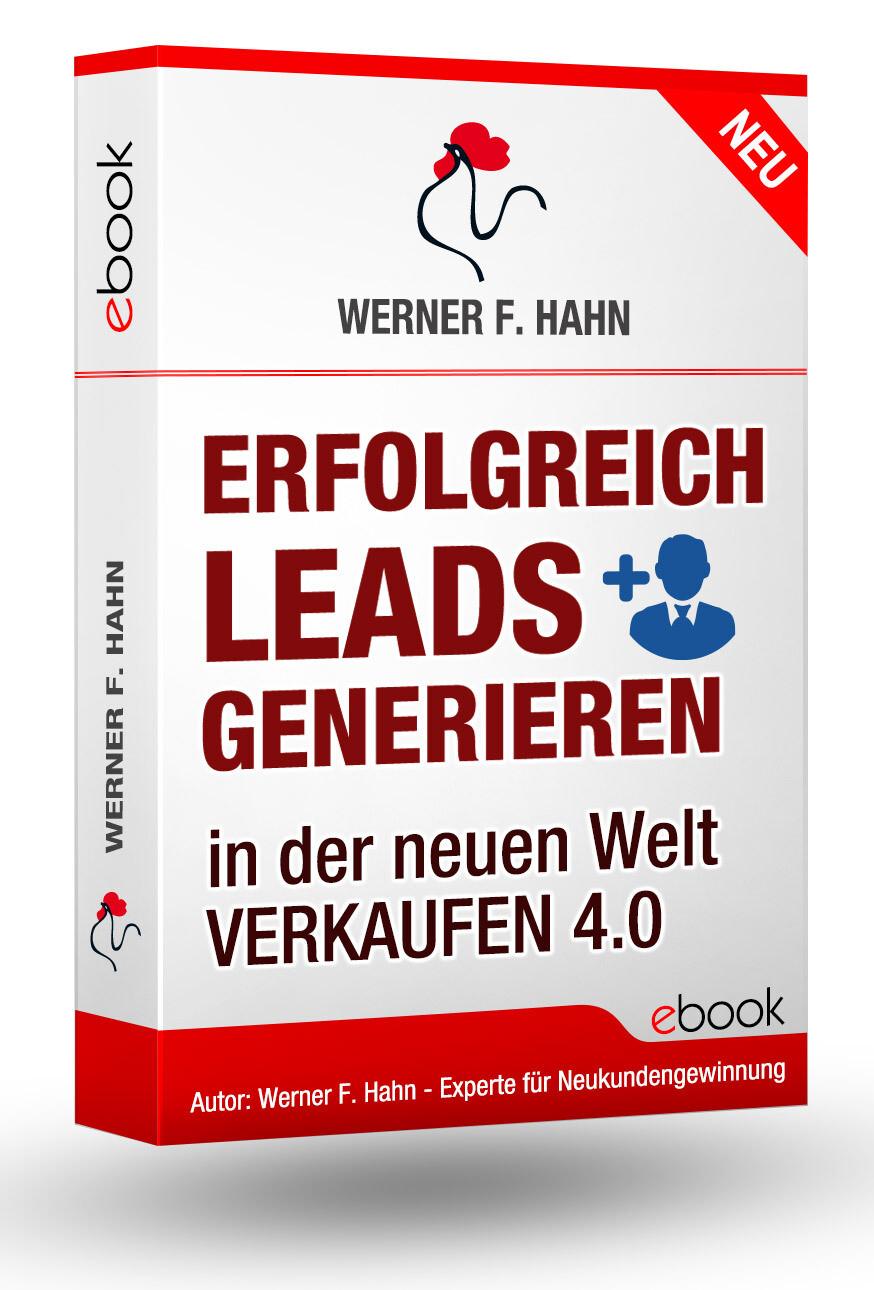 ebook: Erfolgreich Leads generieren in der neuen Welt VERKAUFEN 4.0