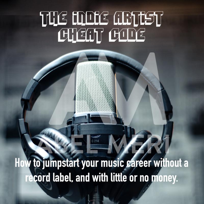 The Indie Artist Cheat Code