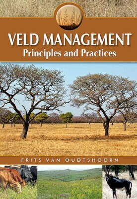 Veld Management - Principles and Practices