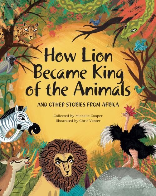 How Lion became King of the Animals