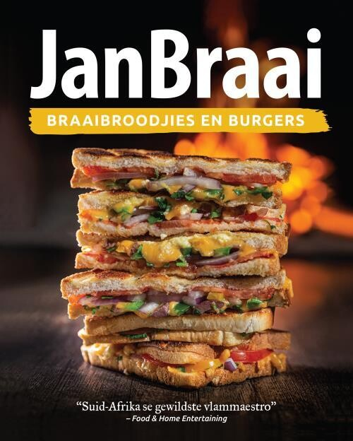 Jan Braai - Braaibroodjies en Burgers