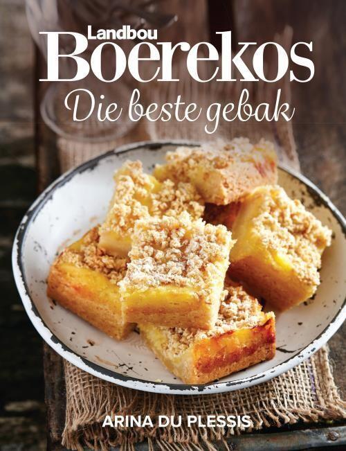 Boerekos - Die beste gebak