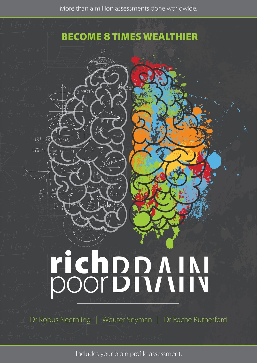 Rich Brain Poor Brain  (Available end of September)