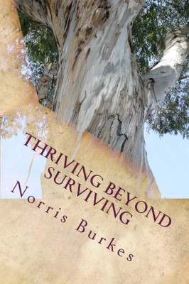 Thriving Beyond Surviving