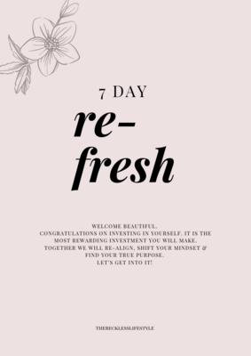 7 Day 'Re-fresh' challenge