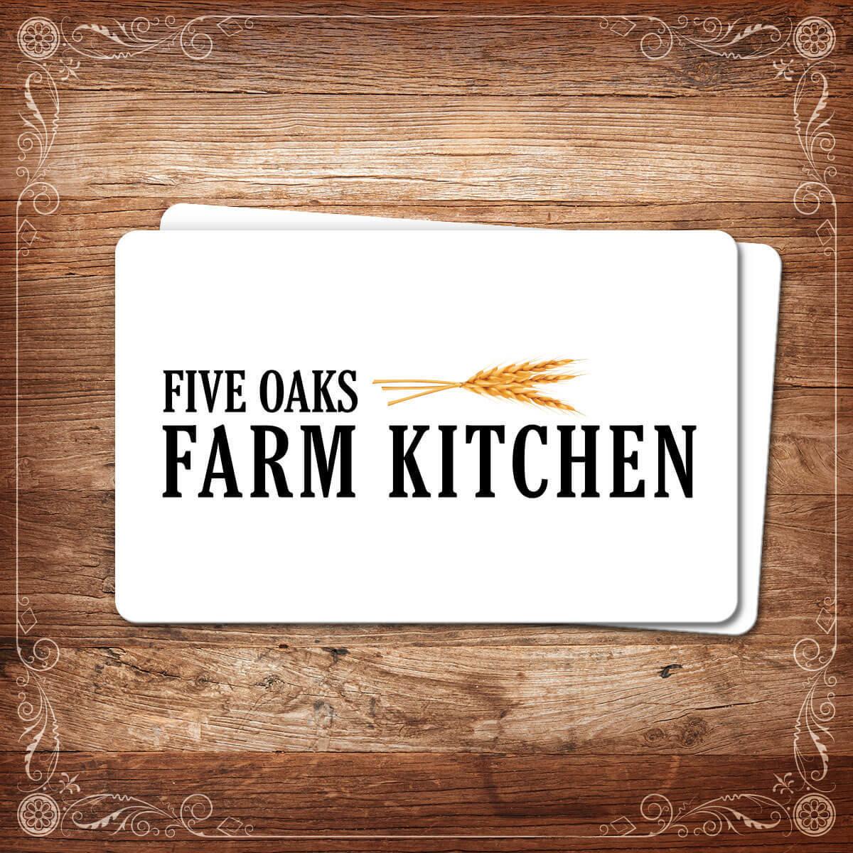 Five Oaks Farm Kitchen Gift Card