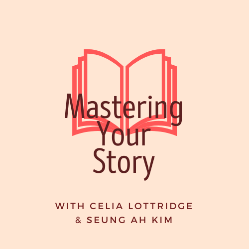 Mastering Your Story