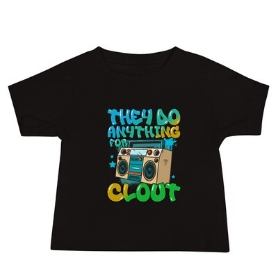 They Do Anything For Clout Baby Jersey Short Sleeve Tee