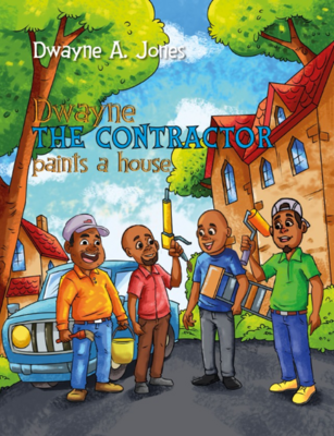 (Hardcover) Dwayne the Contractor Paints a House
