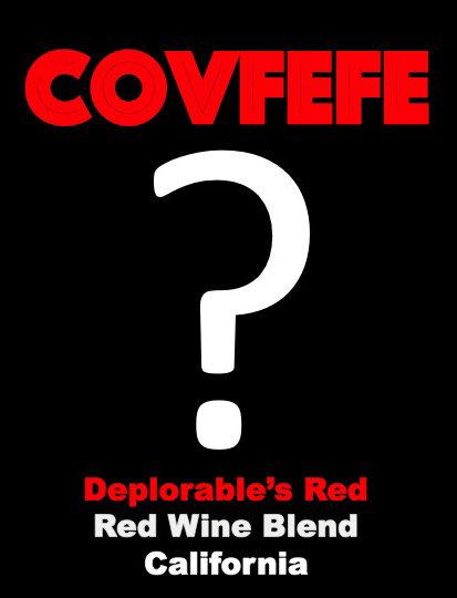 """Covfefe """"Deplorables"""" Red Blend"""