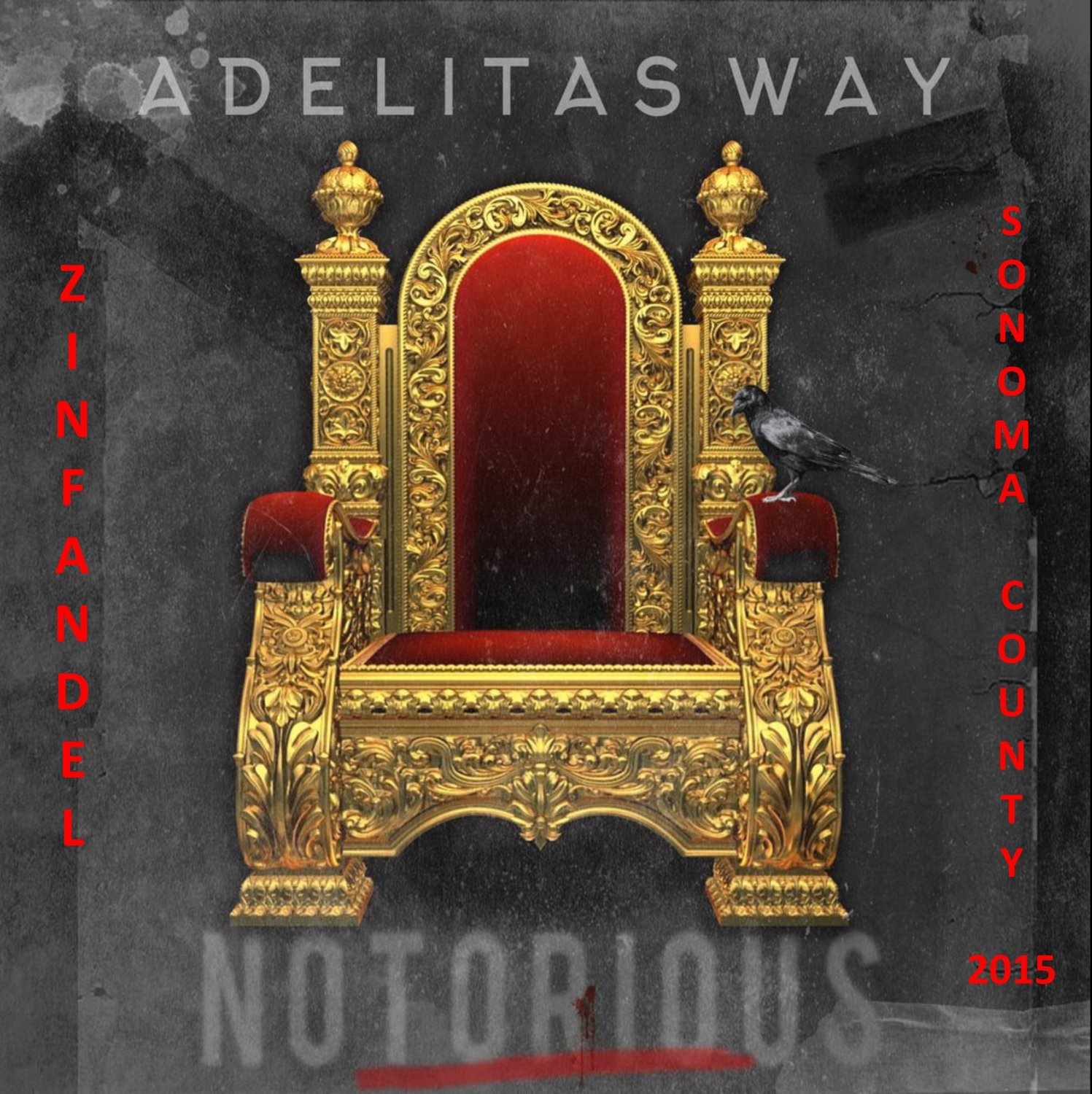 "Adelitas Way ""Notorious"" Zinfandel CASE SPECIAL"