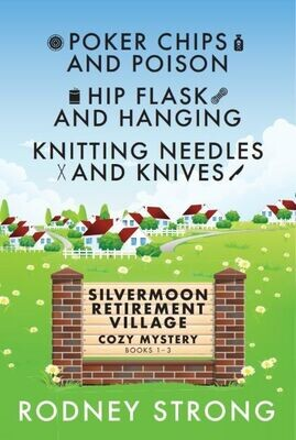 Silvermoon Retirement Village Books 1-3
