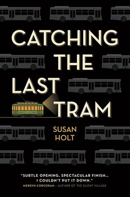 Catching the Last Tram