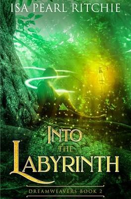 Into the Labyrinth: Dreamweavers
