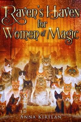 Raven's Haven for Women of Magic: Witchy Fiction