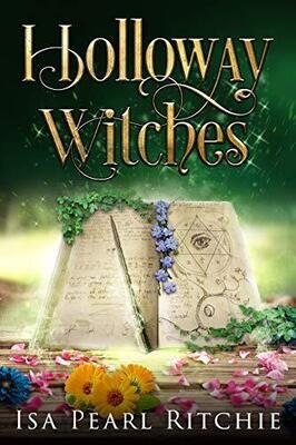 Holloway Witches: Witchy Fiction