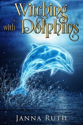 Witching with Dolphins: Witchy Fiction