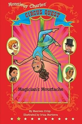 Magician's Moustache: Circus Quest 2