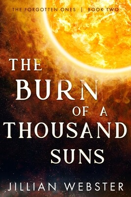 Burn of a Thousand Suns, The: Forgotten Ones 2