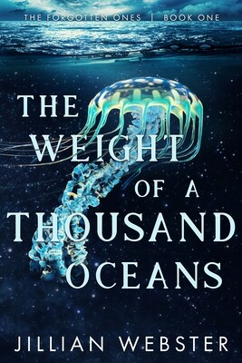 Weight of a Thousand Oceans, The: Forgotten Ones 1