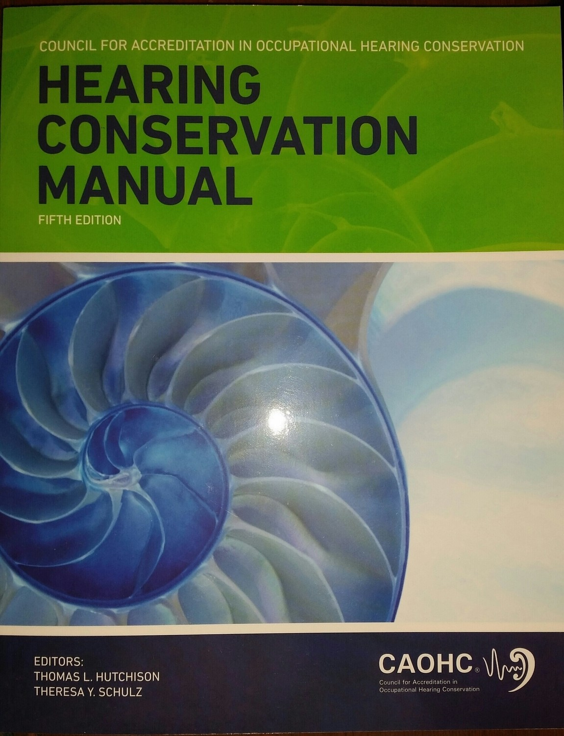 CAOHC Hearing Conservation Manual, 5th Edition